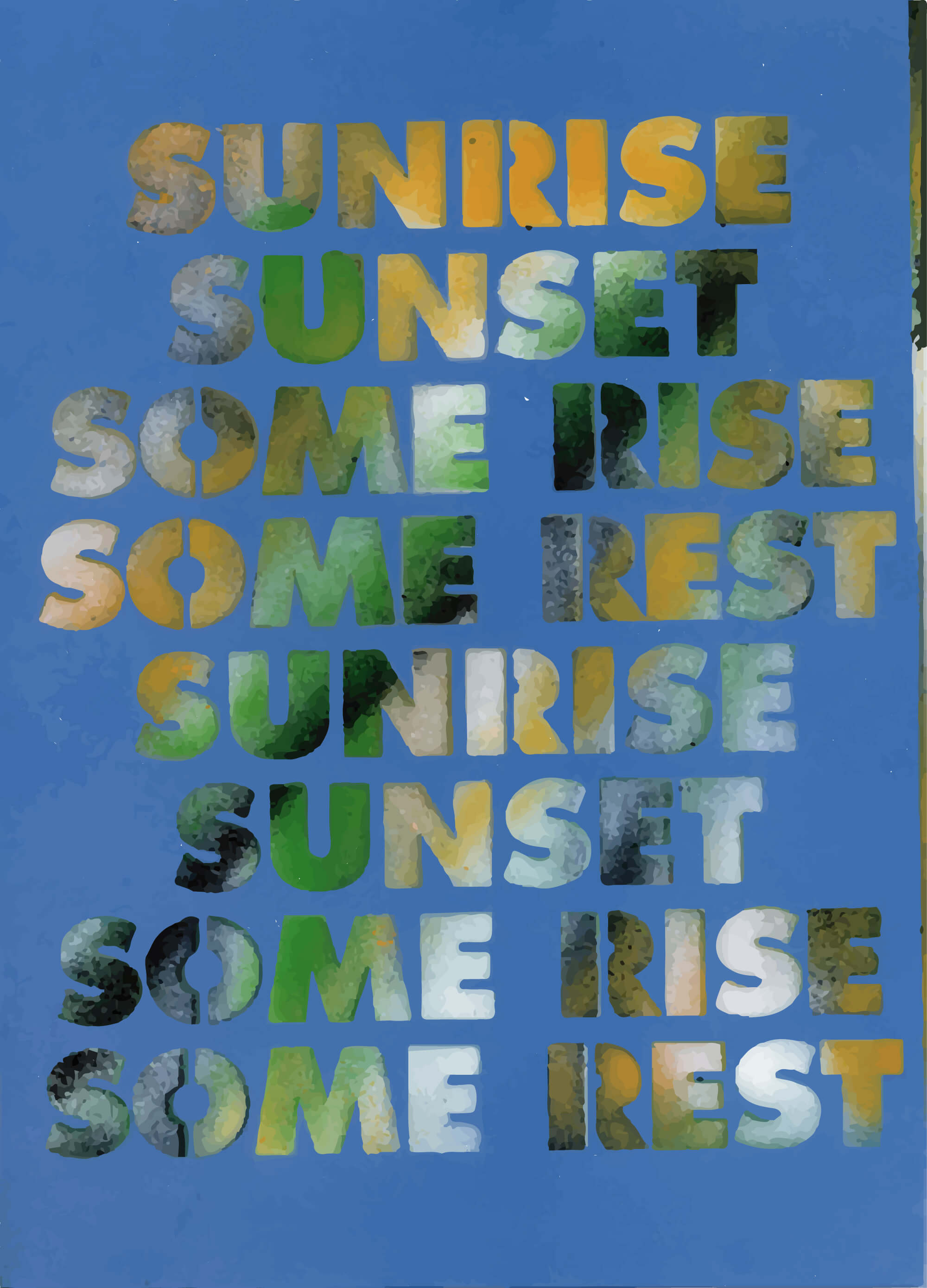 Sterling Rubby: Sunrise Sunset Some Rise Some Rest. 2015